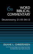 Boek cover Deuteronomy 21:10-34:12, Volume 6B van Duane Christensen