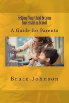 Helping Your Child Become Successful in School