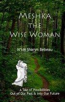 Meshka the Wise Woman