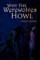 Why the Werewolves Howl