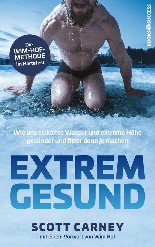 Boek cover Extrem gesund van Scott Carney (Onbekend)