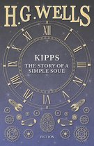 Kipps: The Story of a Simple Soul