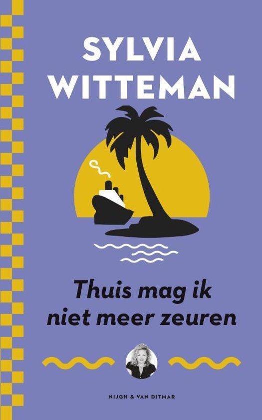 Thuis mag ik niet meer zeuren - Sylvia Witteman   Readingchampions.org.uk