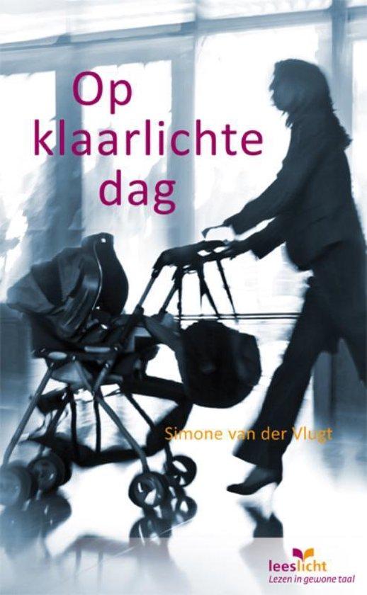 Op klaarlichte dag - Simone van der Vlugt | Readingchampions.org.uk
