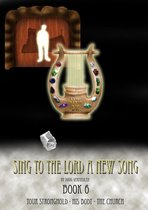 Sing To The Lord A New Song: Book 6