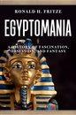 Boek cover Egyptomania van Ronald H. Fritze