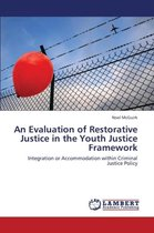 An Evaluation of Restorative Justice in the Youth Justice Framework