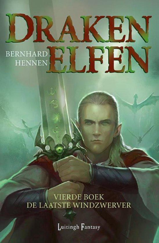Drakenelfen 4 - De laatste windzwerver - Bernhard Hennen |