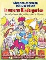 In Unserm Kindergarten - Spielend Leicht Einsetzbare Spiel- Und Tanzlieder