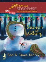 Season Of Glory (Mills & Boon Love Inspired) (Cozy Mystery, Book 5)