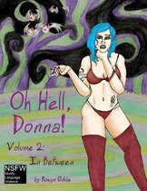 Oh Hell Donna! Volume 2