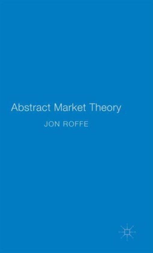 Abstract Market Theory