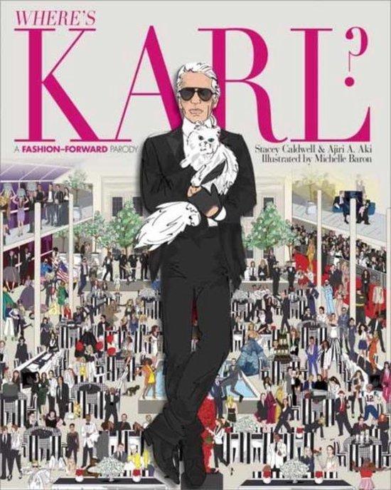 Where's Karl? : a Fashion-Forward Parody