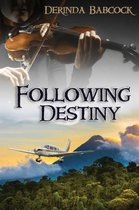 Following Destiny