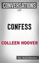 Boek cover Conversations on Confess By Colleen Hoover | Conversation Starters van Dailybooks