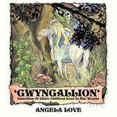 'Gwyngallion'