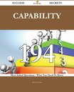 Capability 194 Success Secrets - 194 Most Asked Questions On Capability - What You Need To Know