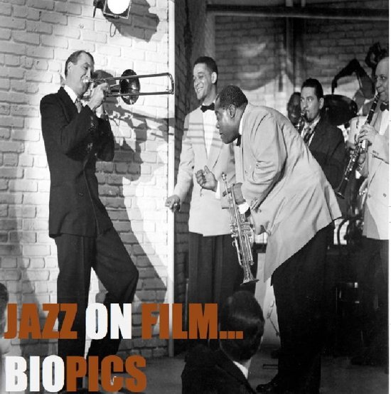 Jazz On Film: Biopics