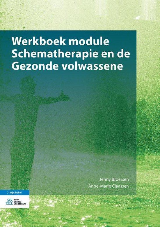 Werkboek module schematherapie en de gezonde volwassene - Jenny Broersen | Fthsonline.com