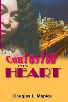 Confusion of the Heart