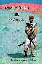 Templar Knights and the Crusades