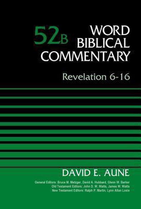 Boek cover Revelation 6-16, Volume 52B van Dr. David Aune (Hardcover)