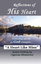 Reflections of His Heart