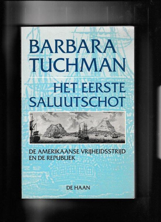 Het eerste saluutschot - Barbara Tuchman pdf epub