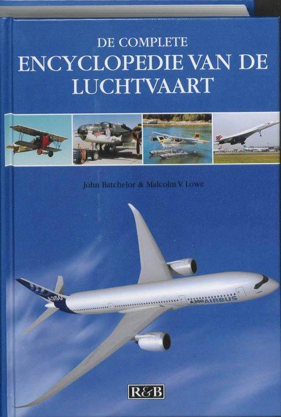 De Complete Encyclopedie Van De Luchtvaart - M.V. Lowe |