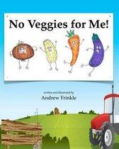 No Veggies for Me!