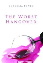 The Worst Hangover