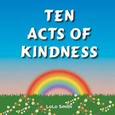 Ten Acts of Kindness