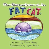 The Misadventures of the Fat Cat