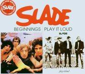 Beginnings/Play It Loud