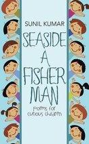 Seaside a Fisherman