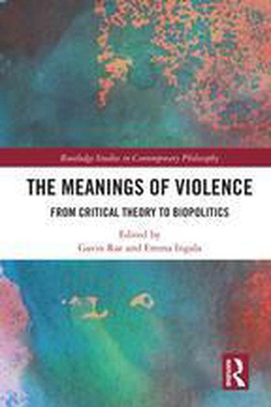 The Meanings of Violence