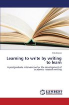 Learning to write by writing to learn
