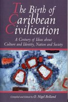 The Birth of Caribbean Civilization