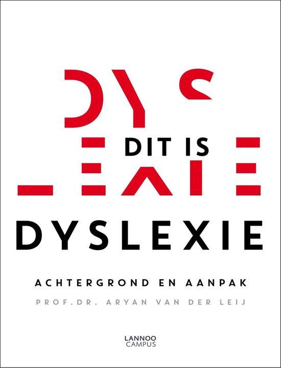 Dit is dyslexie - Aryan van der Leij |