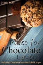 Paleo for Chocolate Lovers