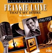 Laine, Frankie: That's My Desire, His 55 Finest