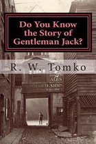 Do You Know the Story of Gentleman Jack?