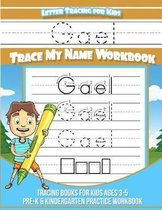Gael Letter Tracing for Kids Trace My Name Workbook
