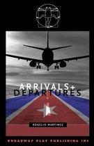 Arrivals and Departures