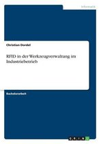 RFID in der Werkzeugverwaltung im Industriebetrieb
