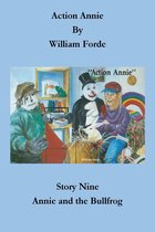 Action Annie: Story Nine - Annie and the Bullfrog