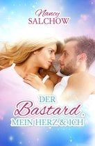 Boek cover Der Bastard, mein Herz und ich van Nancy Salchow