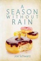 A Season Without Rain