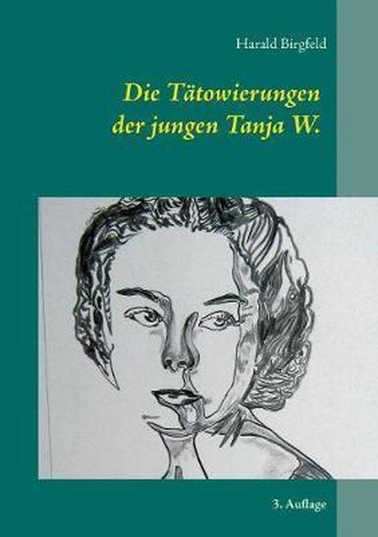 Die Tatowierungen der jungen Tanja W.