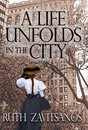 A Life Unfolds in the City